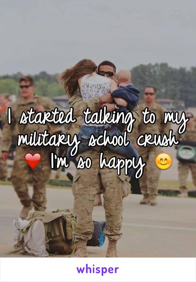 I started talking to my military school crush ❤️ I'm so happy 😊