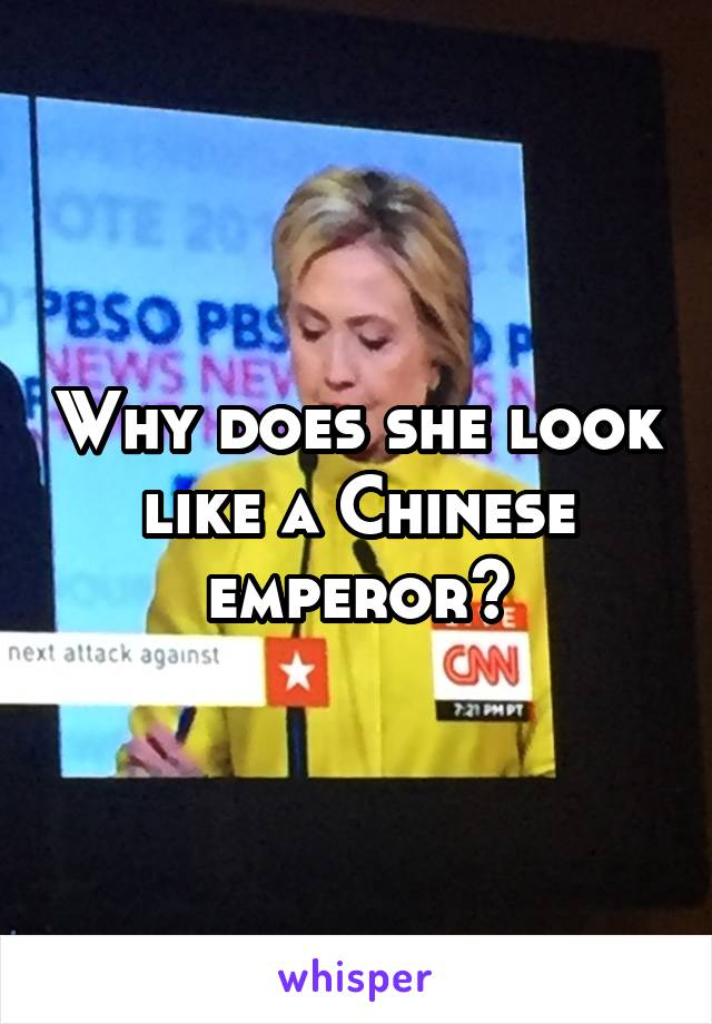Why does she look like a Chinese emperor?