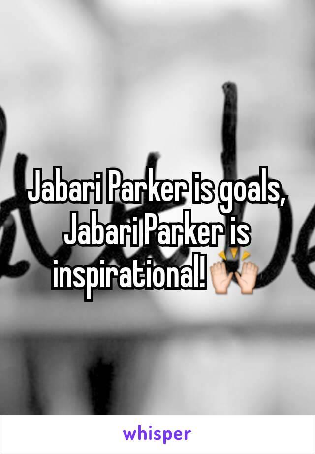 Jabari Parker is goals, Jabari Parker is inspirational!🙌