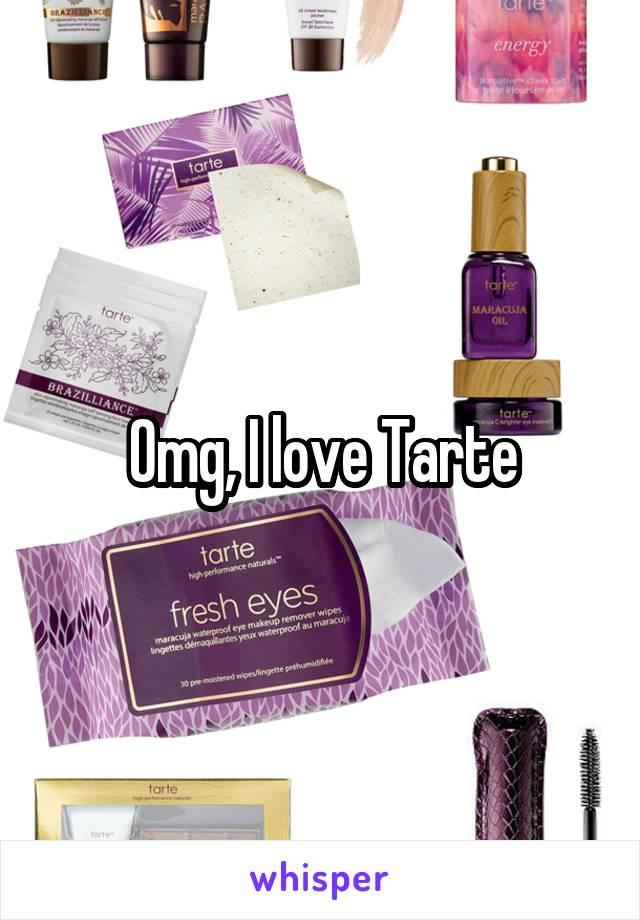 Omg, I love Tarte