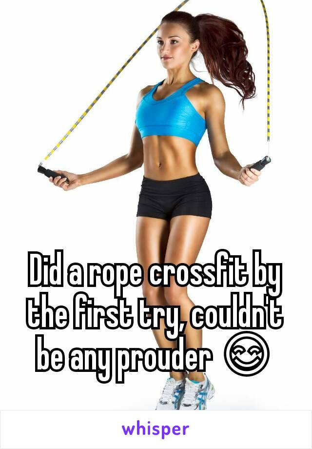 Did a rope crossfit by the first try, couldn't be any prouder 😊