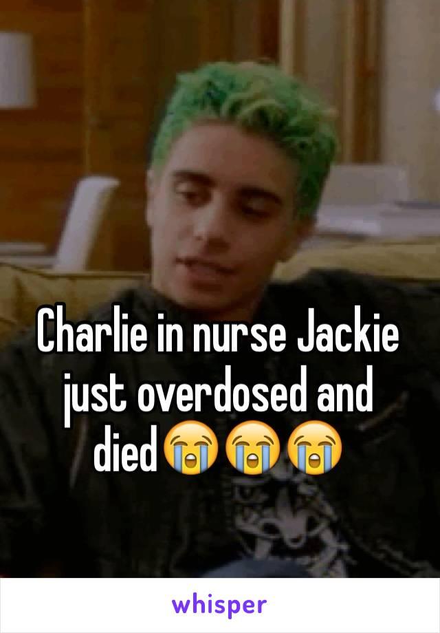 Charlie in nurse Jackie just overdosed and died😭😭😭