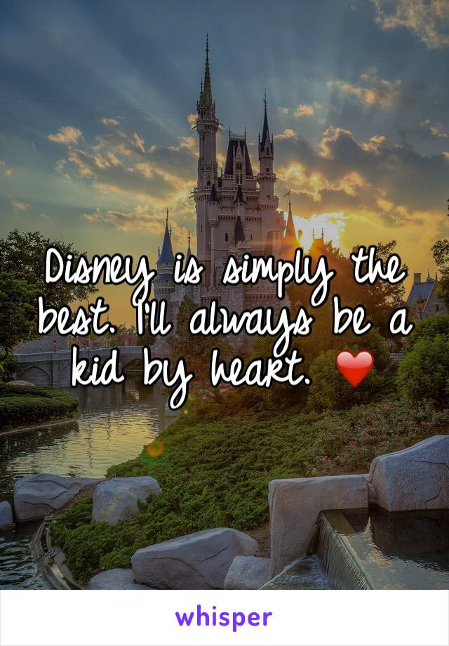 Disney is simply the best. I'll always be a kid by heart. ❤️
