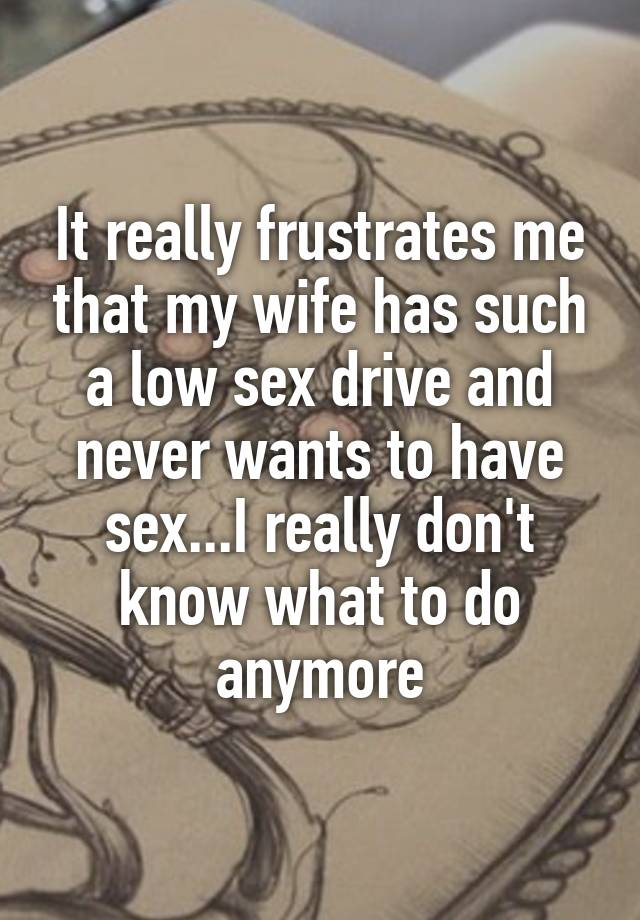 My wife has a low libido