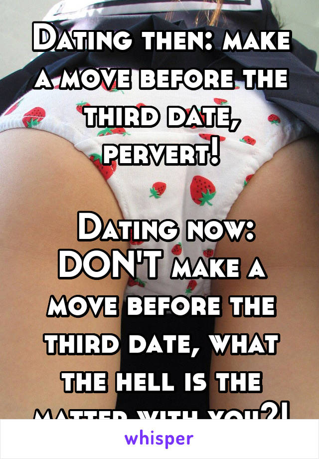 What happens on the third date