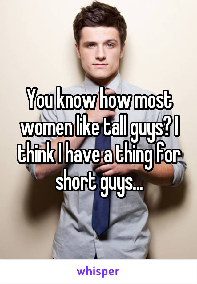 why women like tall guys