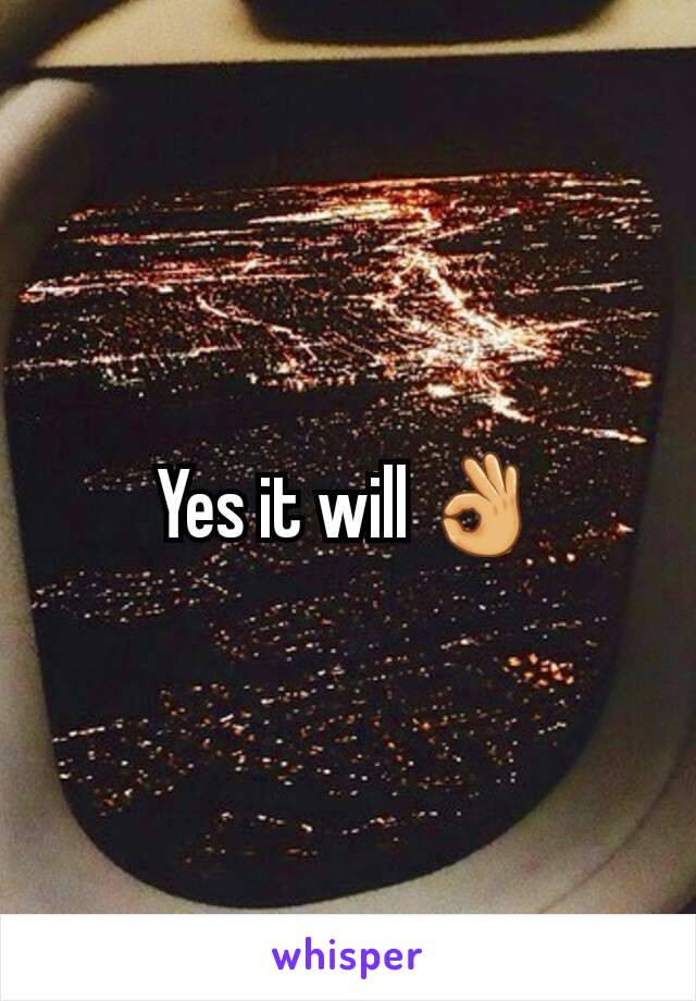 Yes it will 👌