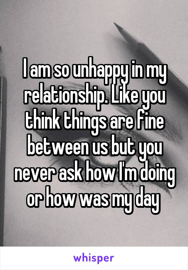 Why Do I Feel So Unhappy In My Relationship