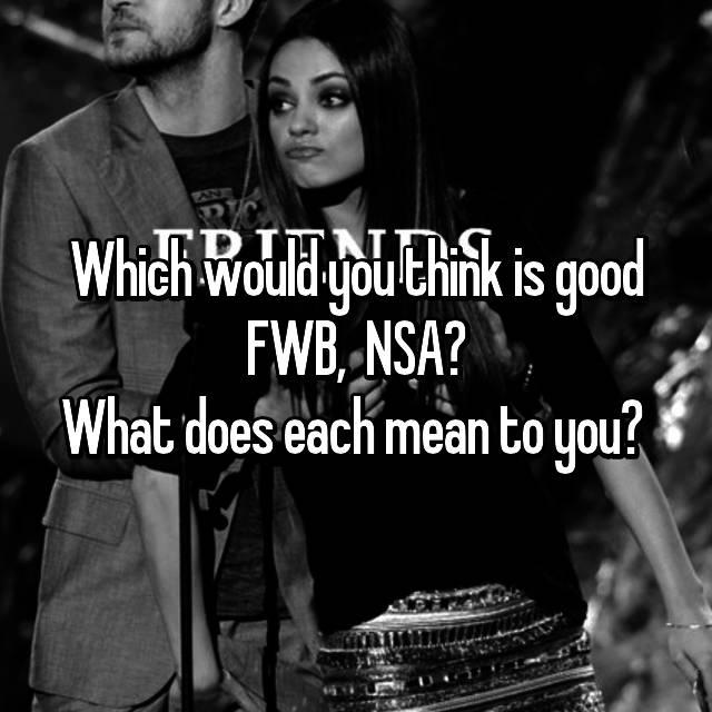 Nsa fwb what does this mean
