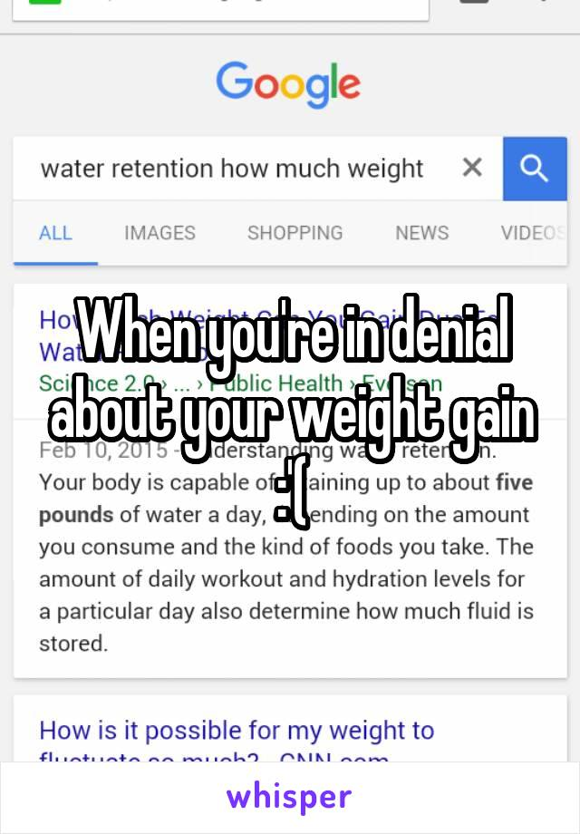 When you're in denial about your weight gain :'(