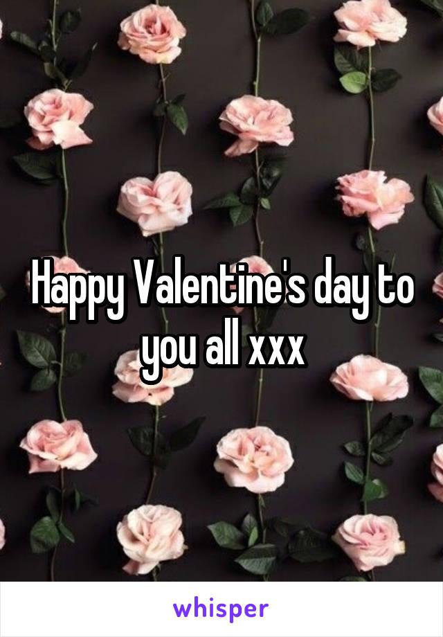 Happy Valentine's day to you all xxx