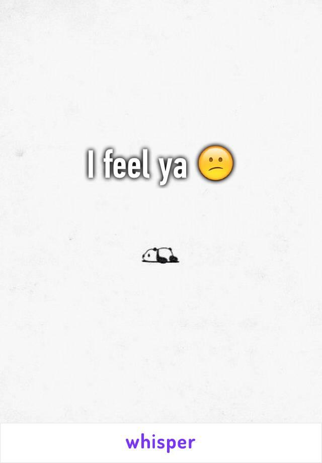 I feel ya 😕