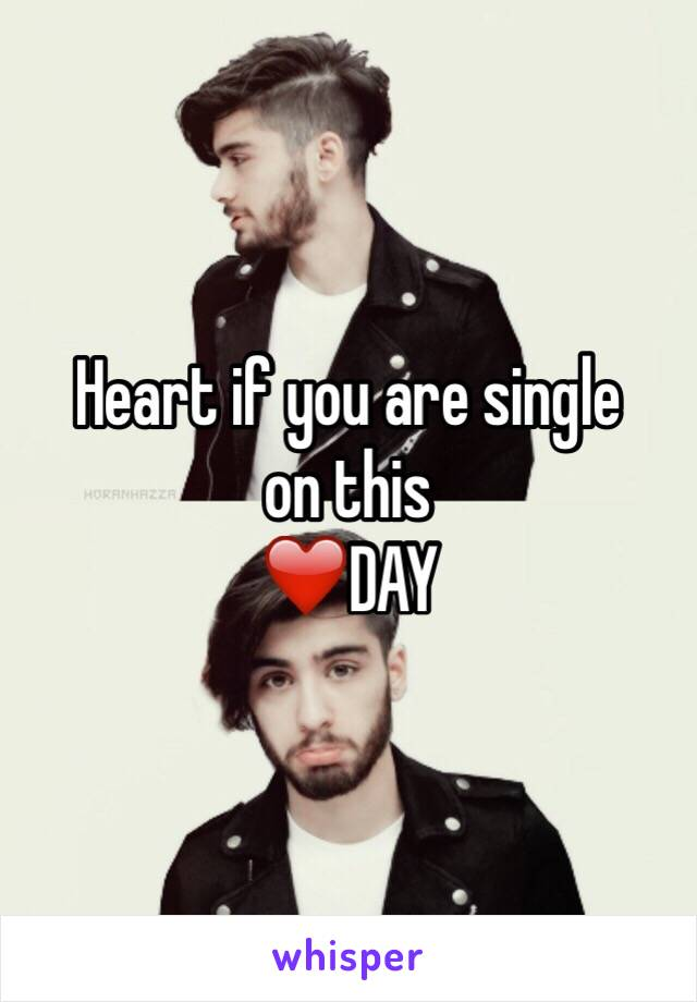 Heart if you are single on this ❤️DAY