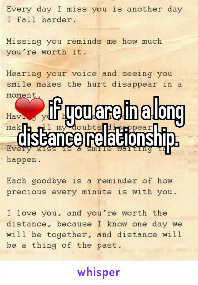 ❤ if you are in a long distance relationship.
