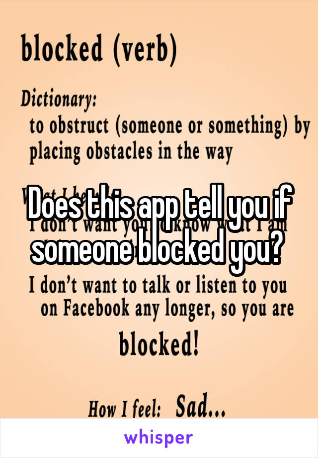 Does this app tell you if someone blocked you?
