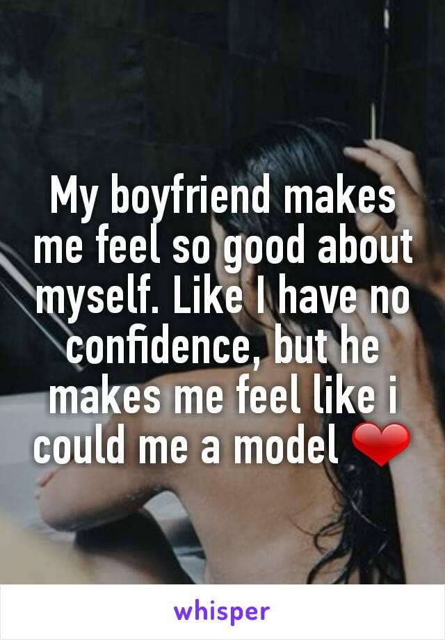 how my boyfriend makes me feel
