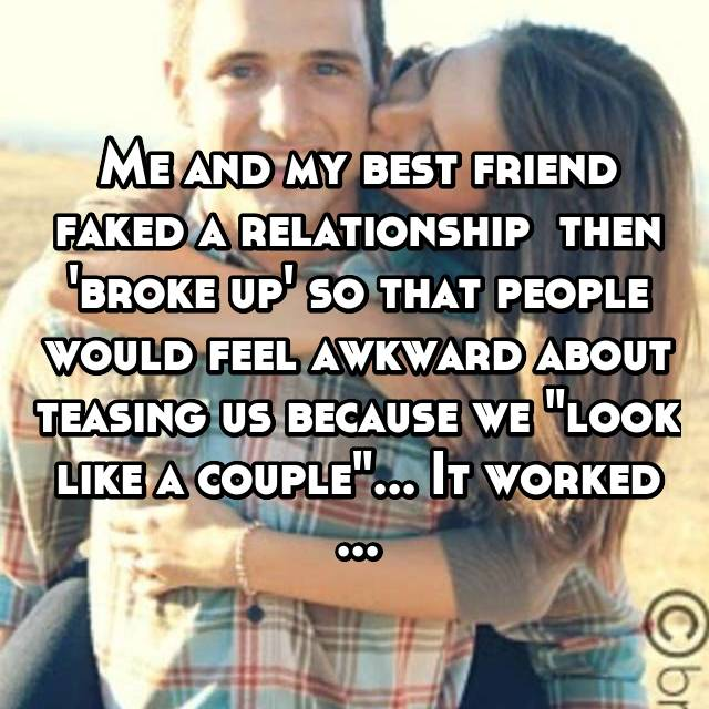 "Me and my best friend faked a relationship  then 'broke up' so that people would feel awkward about teasing us because we ""look like a couple""... It worked ..."