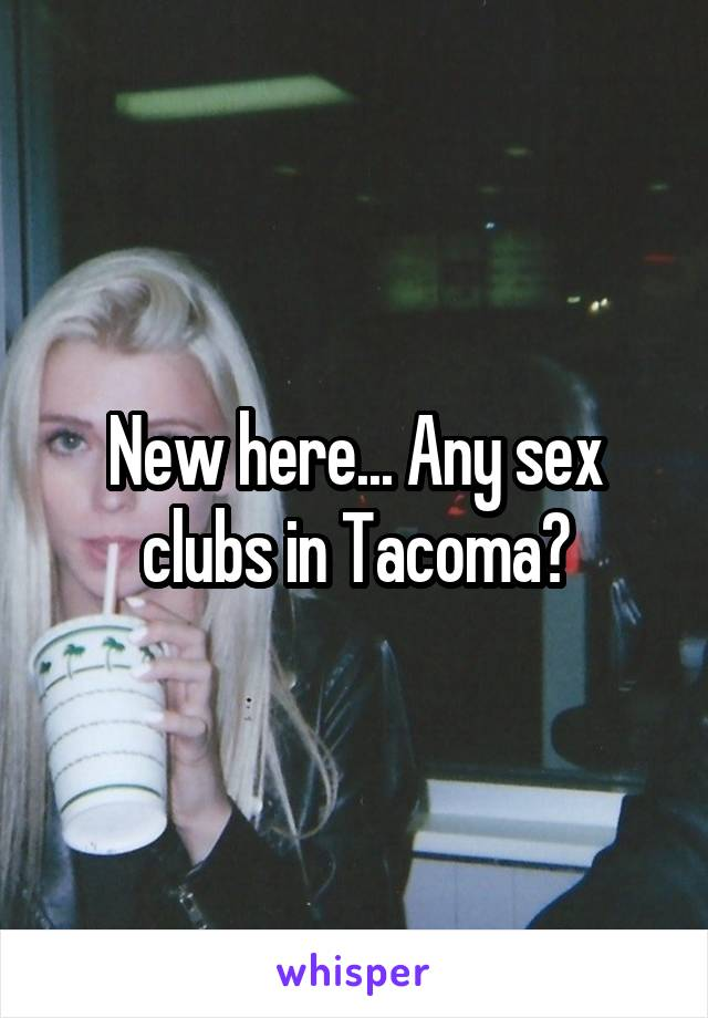 Sex In Tacoma