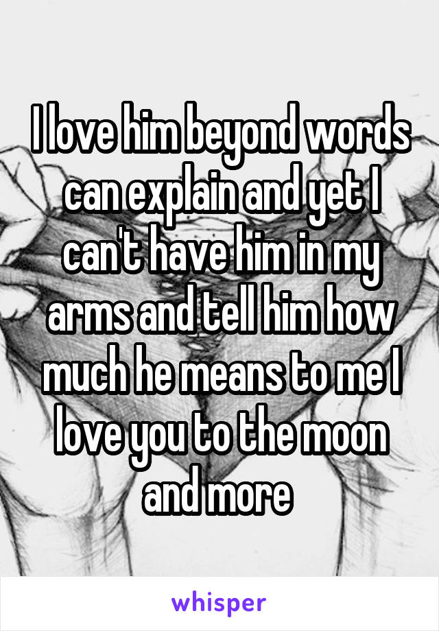 words of love to him