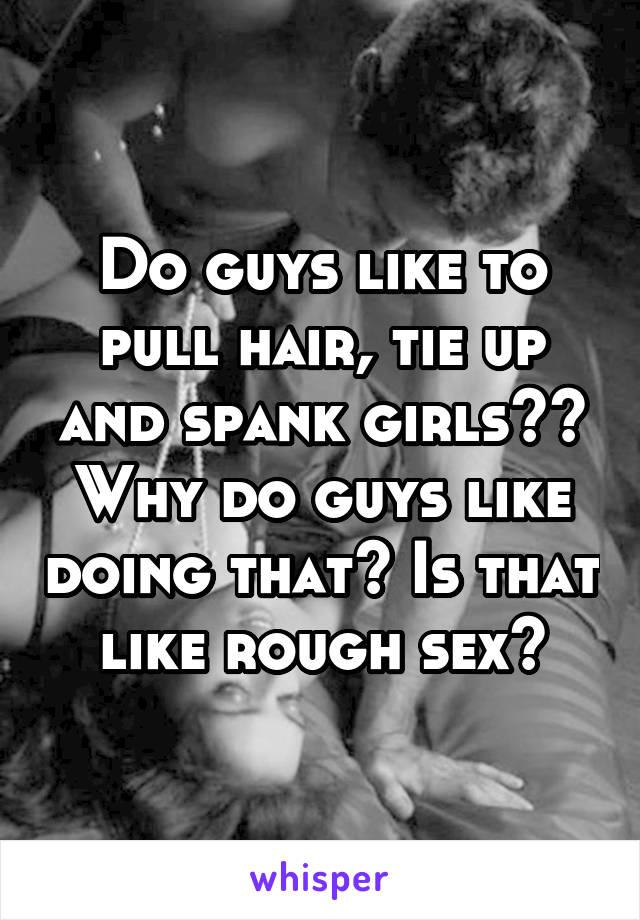 spank men Why do