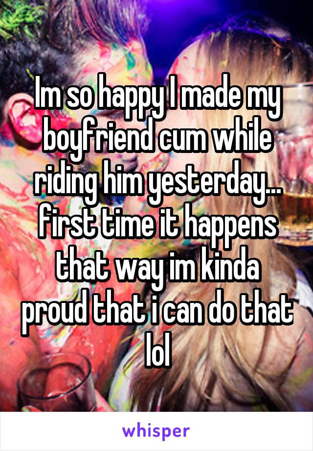 why does my boyfriend cum so much