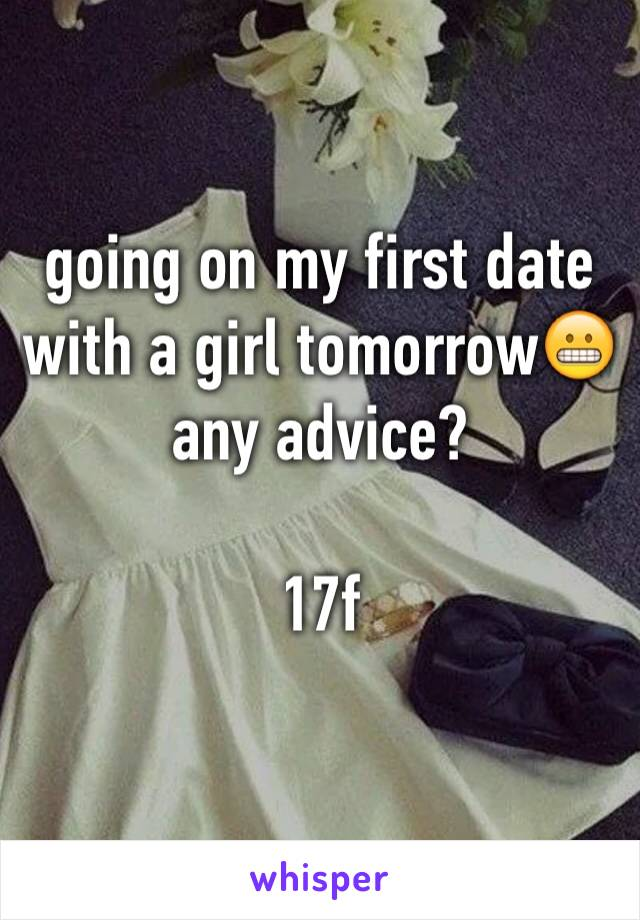 going on my first date with a girl