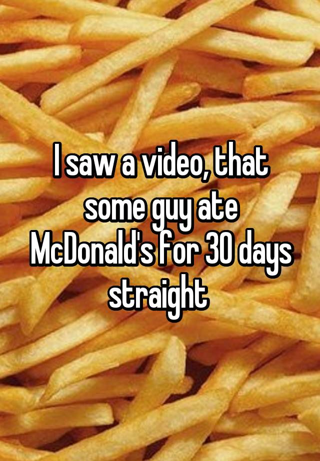 the guy who ate mcdonalds for 30 days