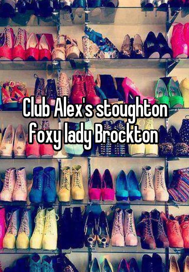 The foxy lady brockton