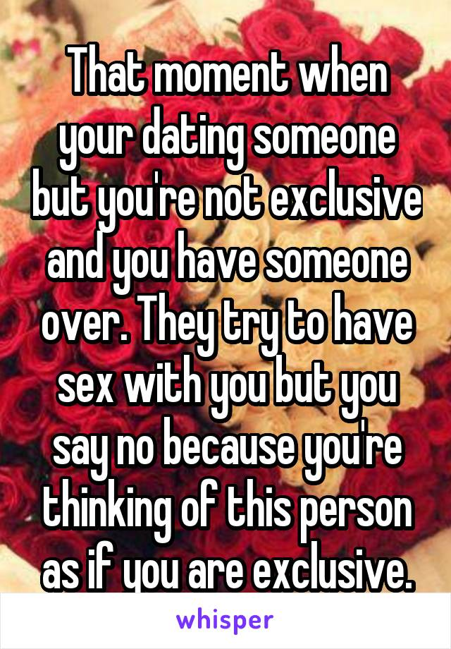 How to tell if youre dating someone exclusively