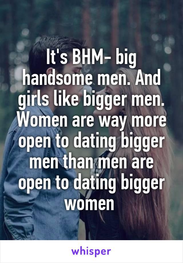 Dating big handsome men