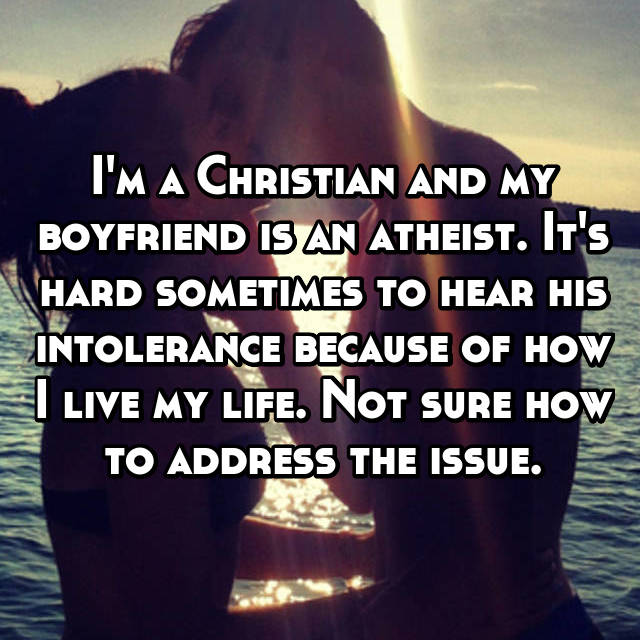 Dating a christian as an atheist