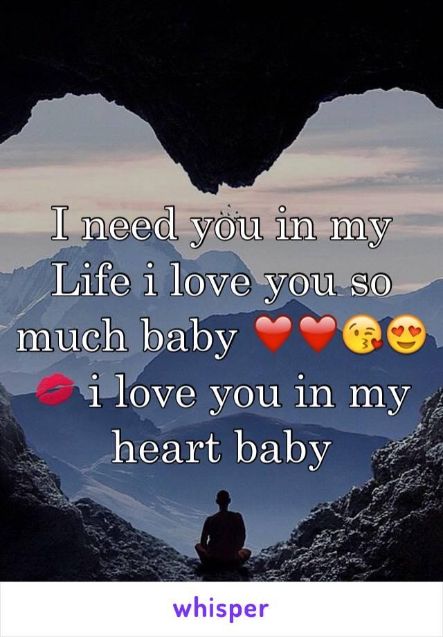 My love i need you