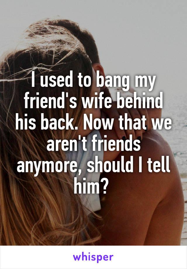 Wife Does My Friend