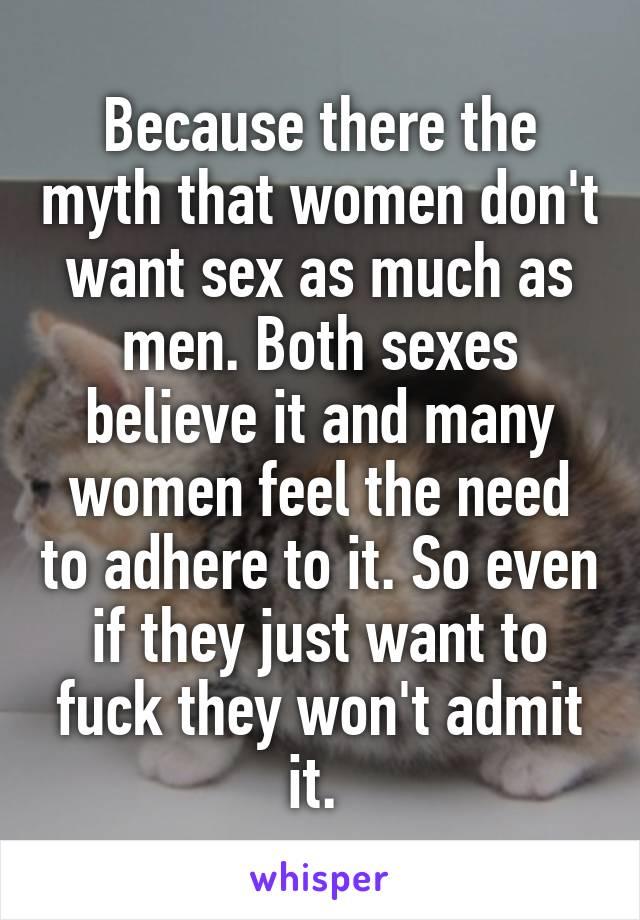 Women dont want sex as much as men