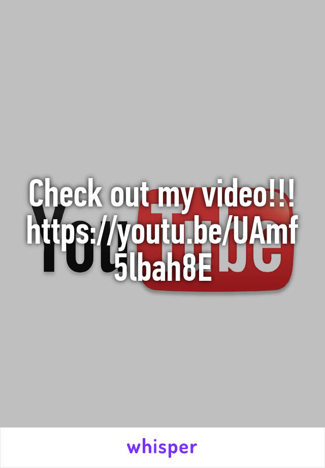 Check out my video!!! https://youtu.be/UAmf5lbah8E