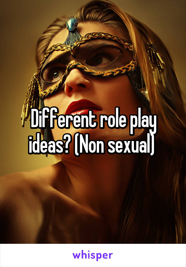 Sexual Role Playing Ideas