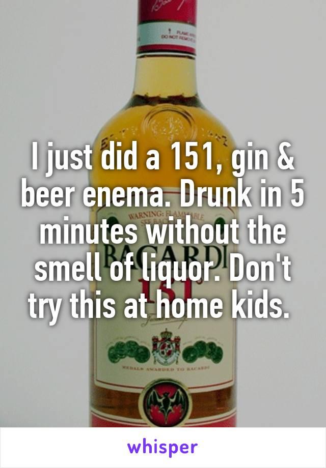 Liquor enema