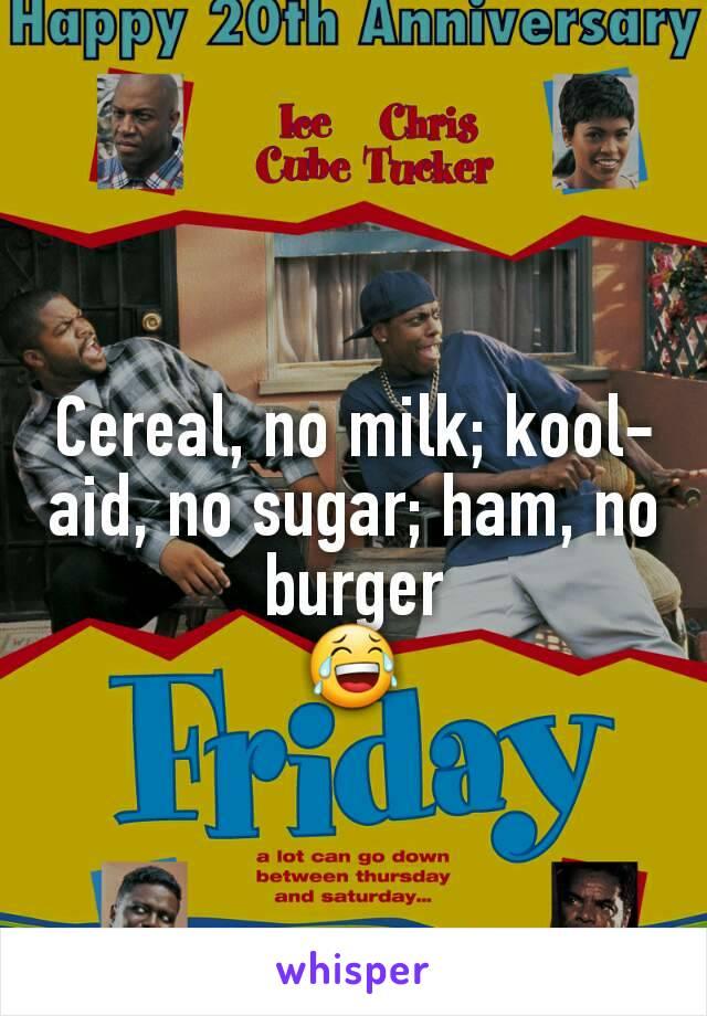 friday kool aid no sugar