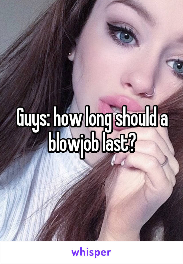 How long is a blowjob
