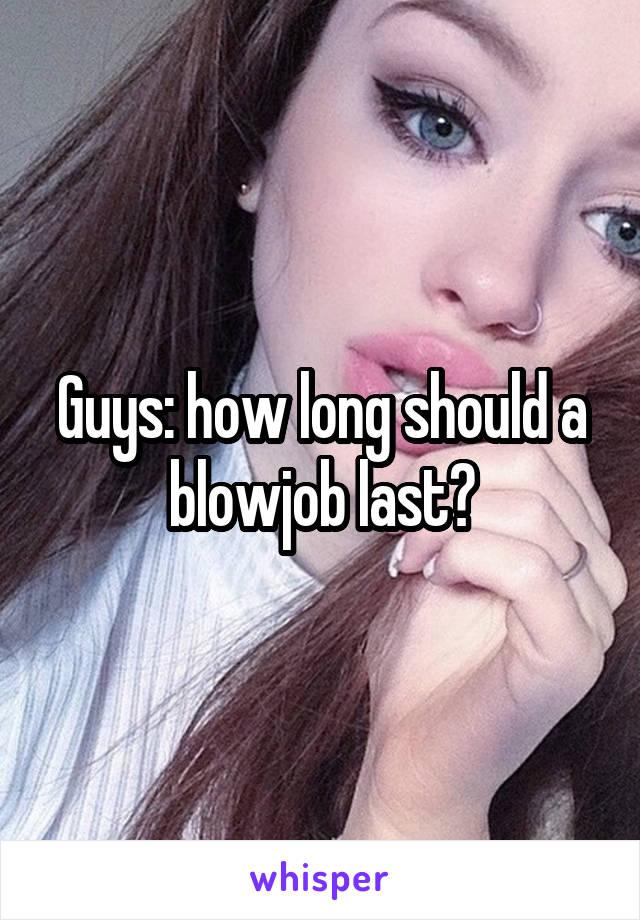How long should a blowjob take