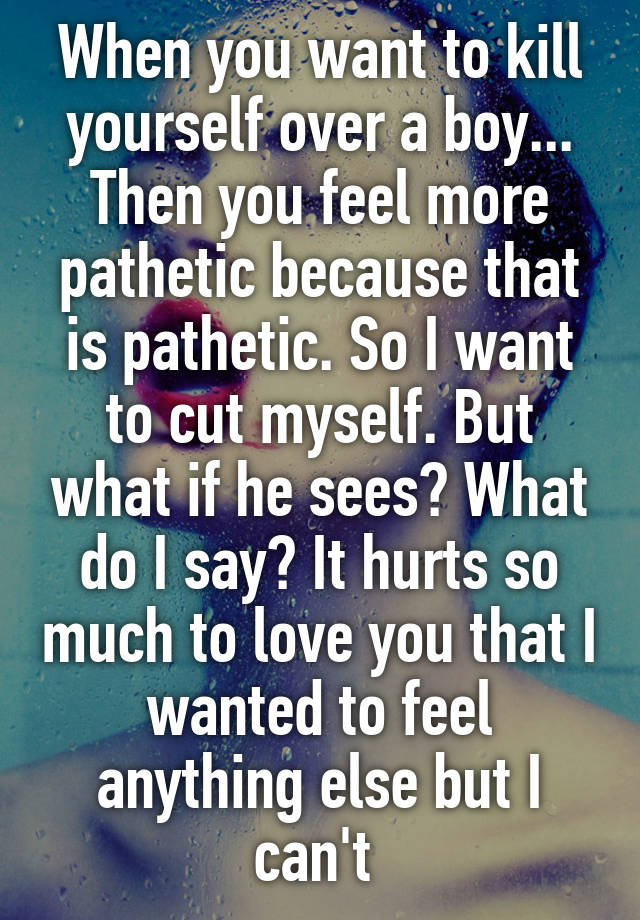 What to do if you want to cut yourself