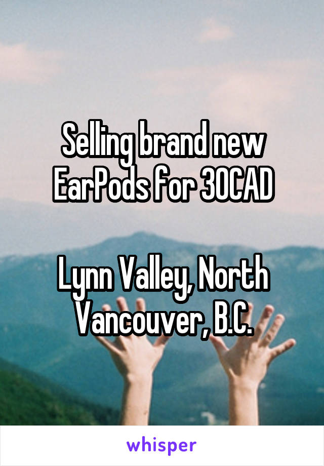 Selling brand new EarPods for 30CAD  Lynn Valley, North Vancouver, B.C.