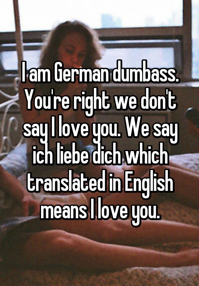 ich liebe dich translate