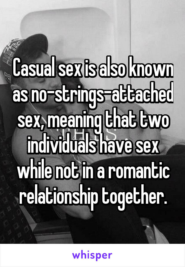 Casual relationship meaning