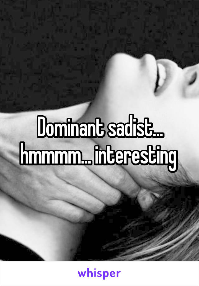 Difference between sadist and dominant