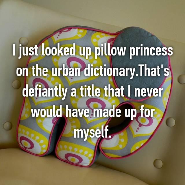 Pillow Princess Urban Dictionary