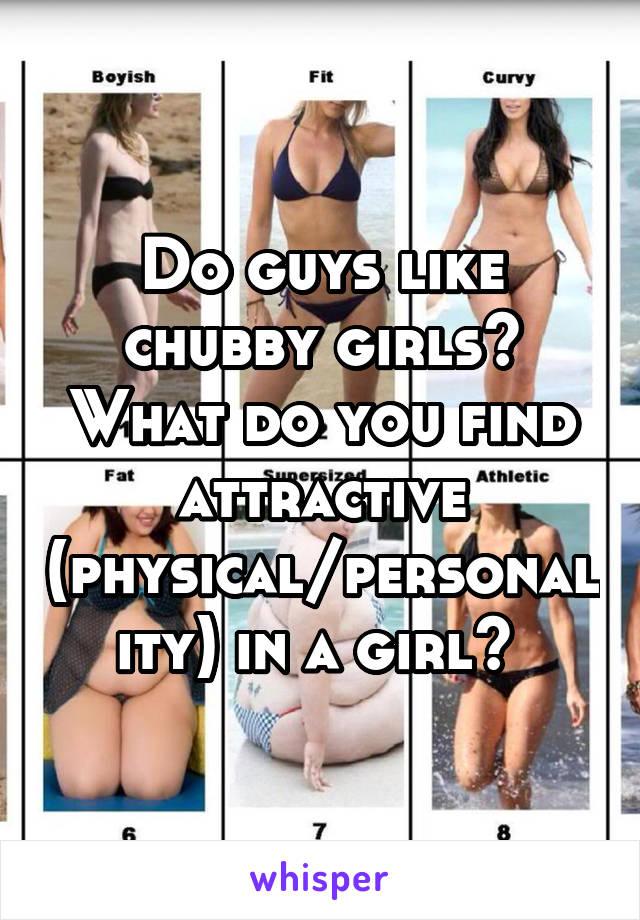 Do men like chubby girls