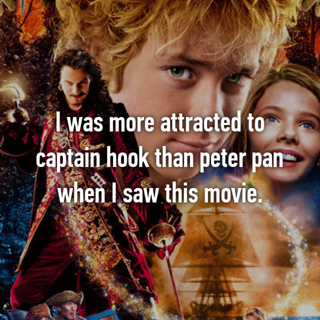 I was more attracted to captain hook than peter pan when I saw this movie.