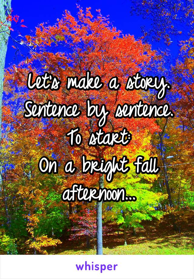 start a story with this sentence