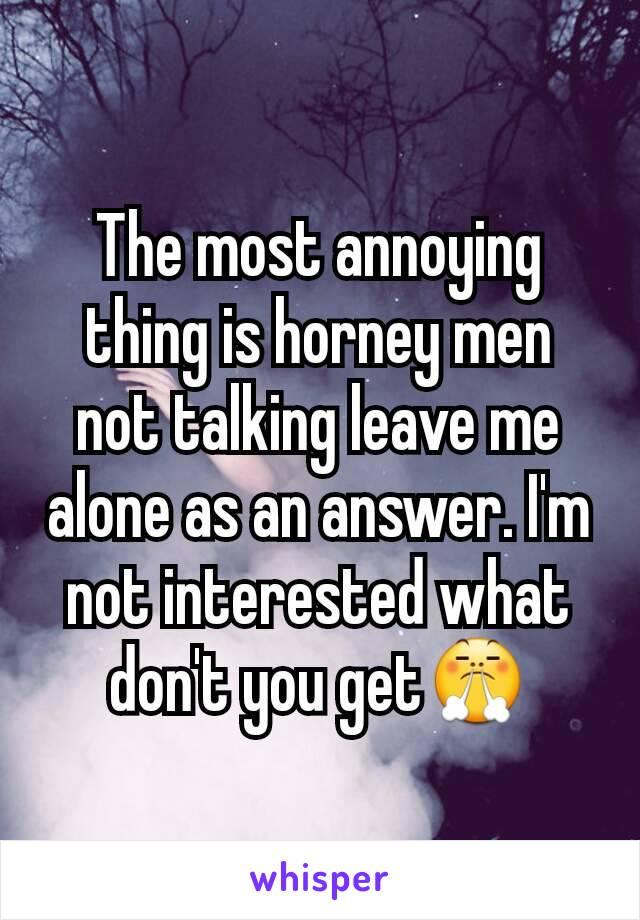 im not talking to u